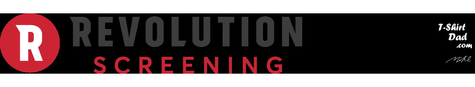Revolution Screening and T-shirt dad logos